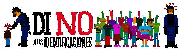 Logo ¡Di No a las Identificaciones!
